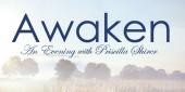 Awaken | An Evening with Priscilla Shirer