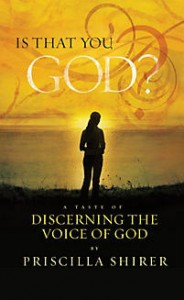 Is That You God by Priscilla Shirer