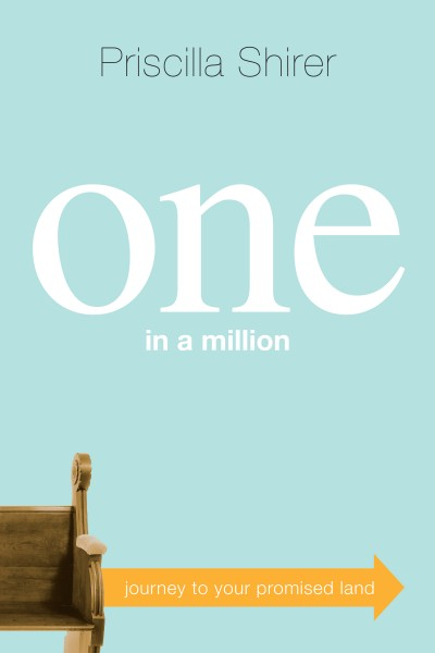 One in a Million by Priscilla Shirer