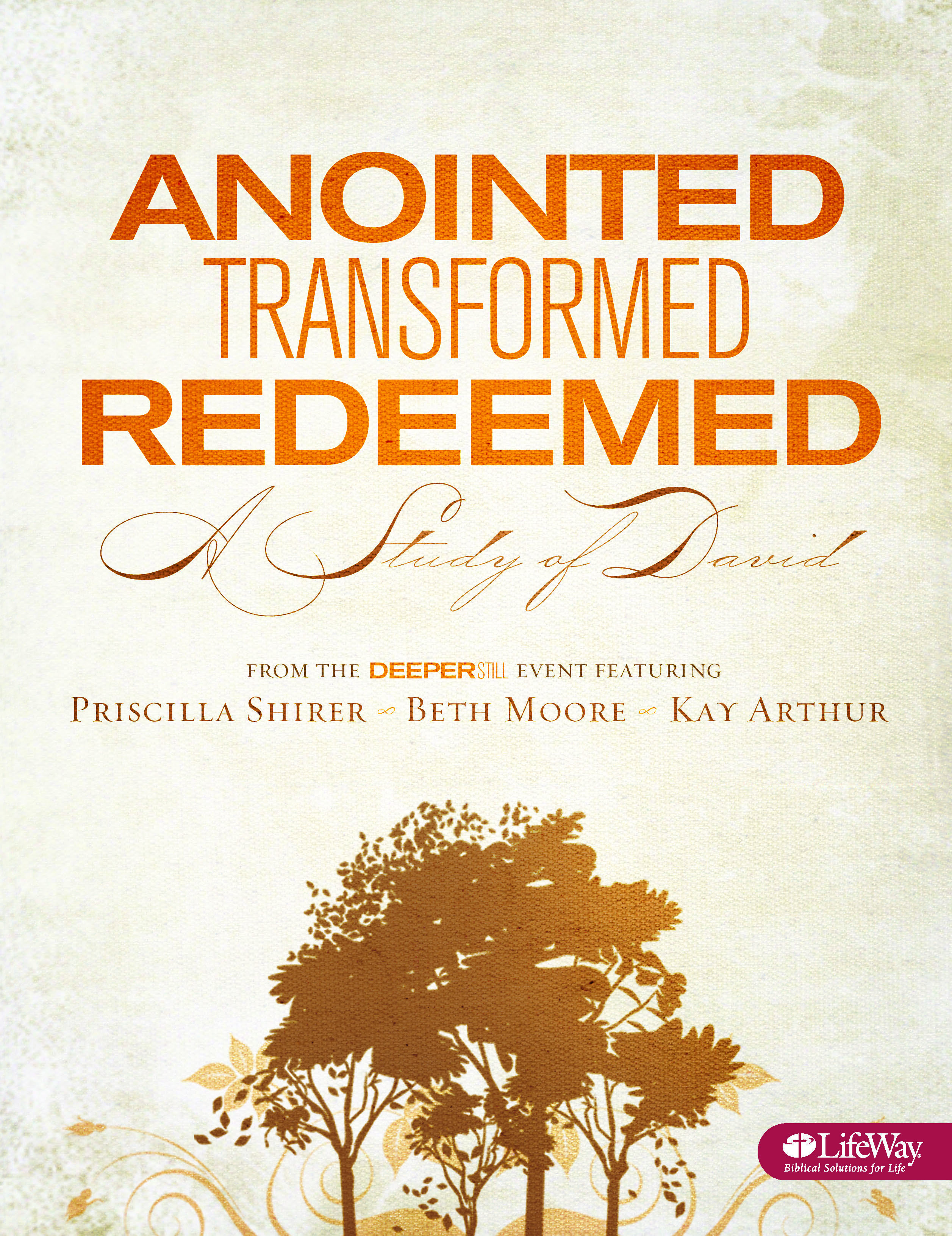 Anointed, Transformed, Redeemed - Bible Study Book: A ...