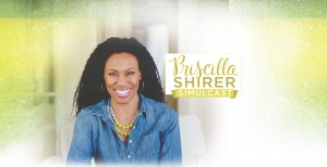 Priscilla Shirer Live - Teaser1