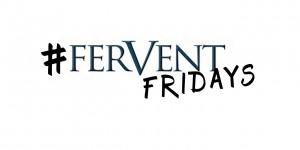 Fervent Fridays - Blog Teaser