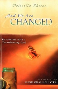 And We Are Changed by Priscilla Shirer