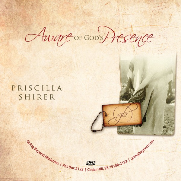 """Aware of God's Presence"" with Priscilla Shirer"