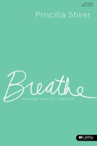 Breathe by Priscilla Shirer