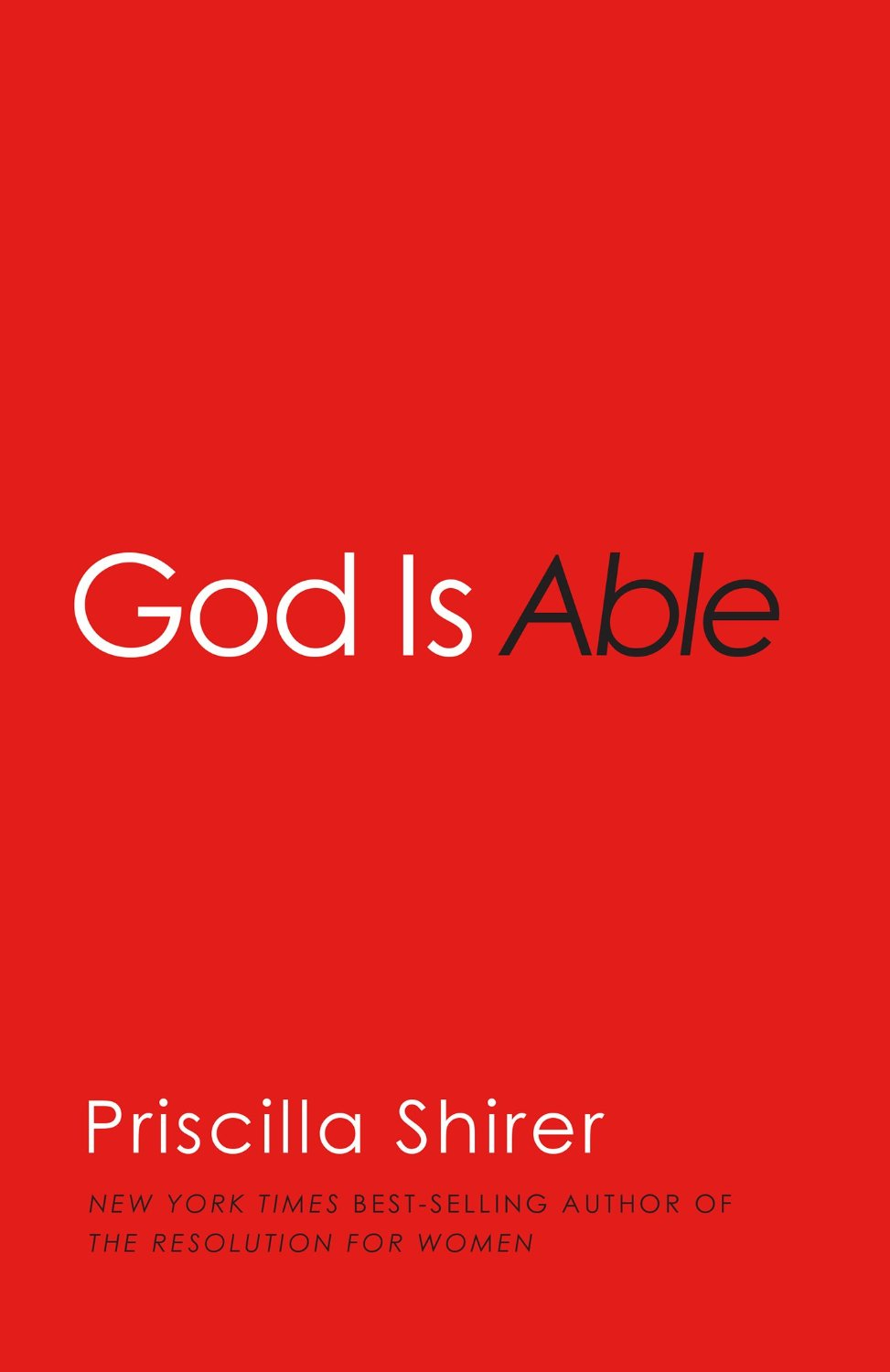 God is Able by Priscilla Shirer