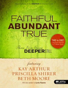 Faithful Abundant True