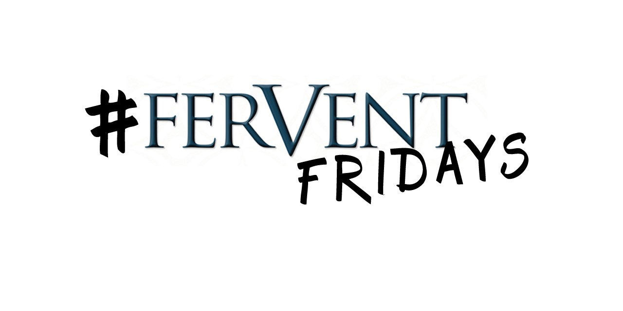 Fervent Fridays   Week 1   Your Passion   Going Beyond